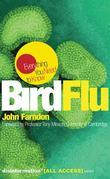 Bird Flu: Everything You Need to Know