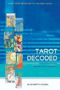 Tarot Decoded: Understanding and Using Dignities and Correspondences