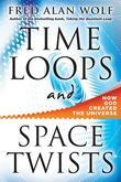 Time Loops and Space Twists: How God Created the Universe