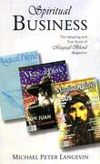 Spiritual Business: The Amazing and True Story of Magical Blend Magazine
