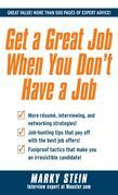 Get a Great Job When You Don't Have a Job