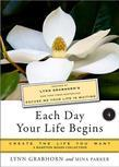 Each Day Your Life Begins, Part Four: Create the Life You Want, a Hampton Roads Collection