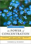 The Power of Concentration, Part Three: Create the Life You Want, a Hampton Roads Collection