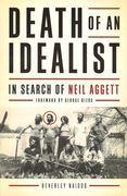 Death of An Idealist: In Search of Neil Aggett