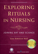 Exploring Rituals in Nursing: Joining Art and Science