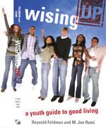 Wising Up: A Youth Guide to Good Living