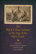 The Black Urban Atlantic in the Age of the Slave Trade