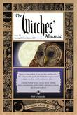 The Witches' Almanac, Issue 32: Spring 2013-Spring 2014: Wisdom of the Moon