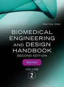 Biomedical Engineering and Design Handbook, Volume 2: Volume 2: Biomedical Engineering Applications
