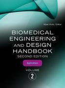 Biomedical Engineering and Design Handbook, Volume 2: Volume 2: Biomedical Engineering Applications