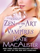 Zen and the Art of Vampires: A Dark Ones Novel