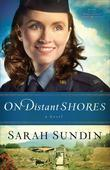On Distant Shores: A Novel
