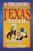 Treasury of Texas Trivia II