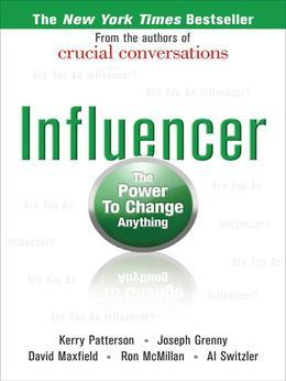 Influencer: The Power to Change Anything, First edition (Hardcover)