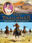 The Trailsman #325: Seminole Showdown