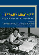 Literary Mischief: Sakaguchi Ango, Culture, and the War