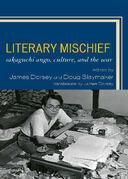 Literary Mischief: Sakaguchi Ango, Culture, and the War