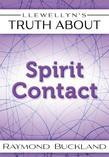 Llewellyn's Truth About Spirit Contact