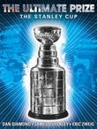 The Ultimate Prize: The Stanley Cup