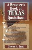 Browser's Book of Texas Quotations