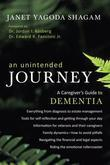 An Unintended Journey: A Caregiver's Guide to Dementia