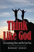 Think Like God