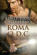 Roma 42 D.C. - Cuore Nemico