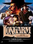 Longarm 357: Longarm and the Happiness Killers
