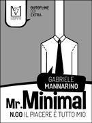 Mr. Minimal n. 00