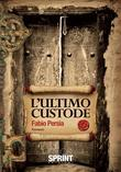 L'ultimo custode