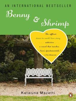 Benny & Shrimp: A Novel