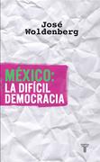 México: la difícil democracia