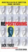 REPOSITIONING : Marketing in an Era of Competition, Change and Crisis: Marketing in an Era of Competition, Change and Crisis