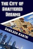 The City of Shattered Dreams