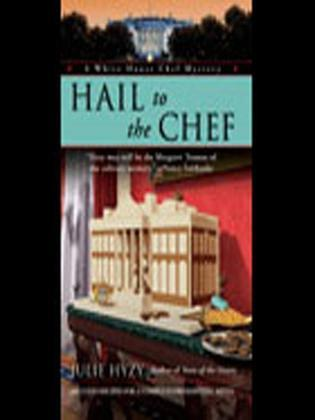 Hail to the Chef: White House Chef Mystery