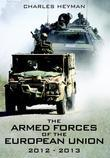 The Armed Forces of the European Union 2012-2013