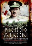 Blood and Iron: Letters from the Western Front