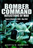 Bomber Command: Reflections of War: Volume 1: Retaliation 1939 - 1941