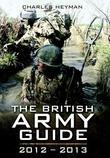 The British Army: A Pocket Guide 2012 - 2013