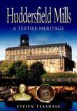 Huddersfield Mills: A Textile Heritage