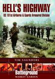 Hell's Highway: Operation Market Garden