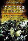 Expedition to Disaster: The Athenian Mission to Sicily 415 BC