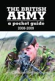 British Army: A Pocket Guide 2008 - 2009