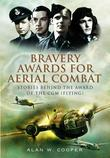 Bravery Awards for Aerial Combat: Stories behind the award of the CGM (Flying)