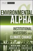 Environmental Alpha: Institutional Investors and Climate Change