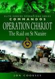 Operation Chariot - The Raid on St Nazaire