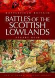 Battles of the Scottish Lowlands: Battlefield Scotland
