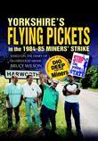 Yorkshire's Flying Pickets