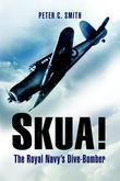 Skua: The Royal Navy's Dive-Bomber