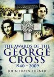 Awards of the George Cross, 1940-2009